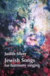 Judith Silver Jewish Song for harmony singing
